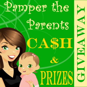 Pamper the Parents Cash and Prize Giveaway - 300 px